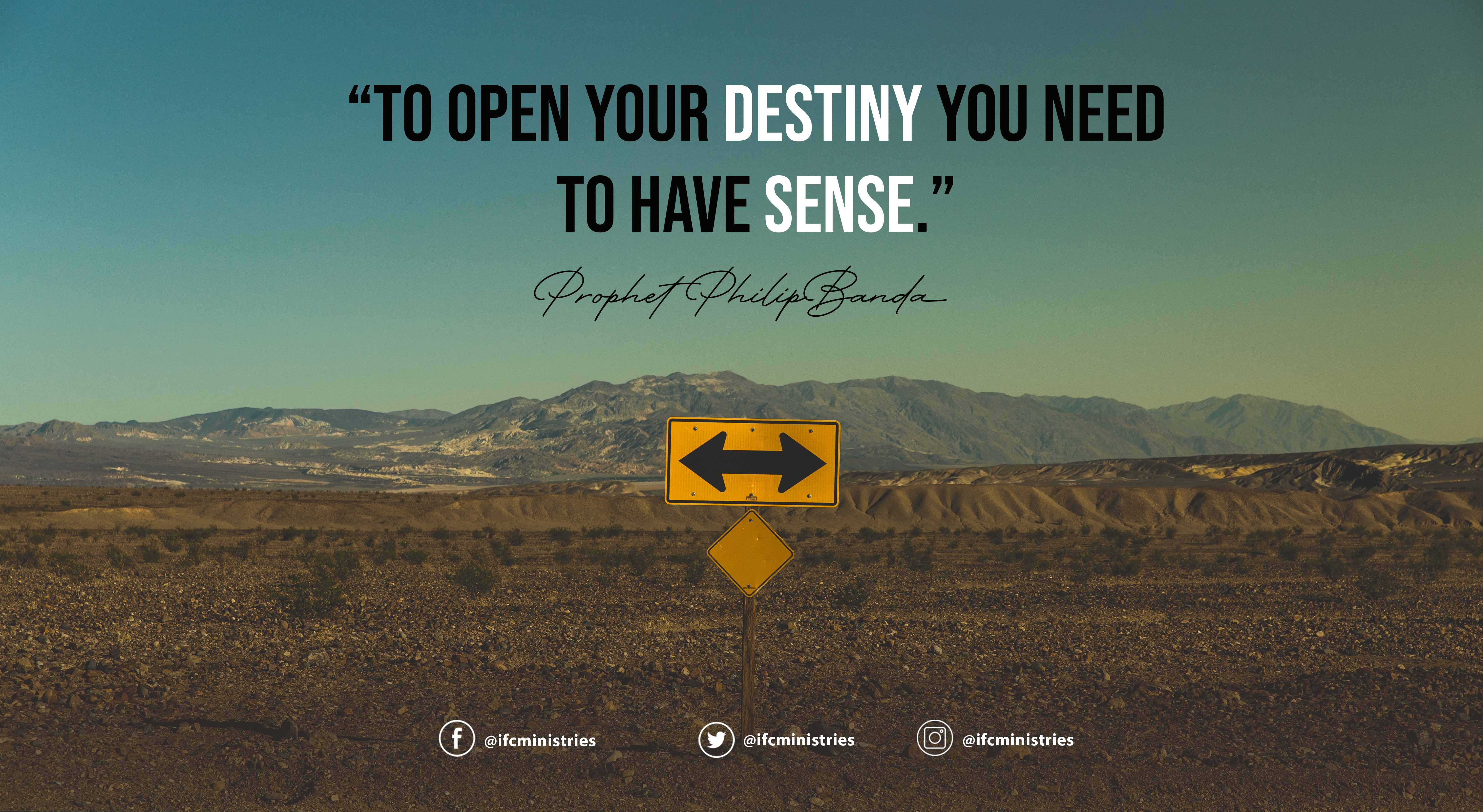 """To open your destiny you need to have sense.""2.jpg"
